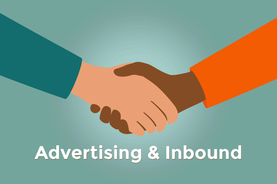 3 Reasons Why Advertising &Amp; Inbound Can Be Friends 1
