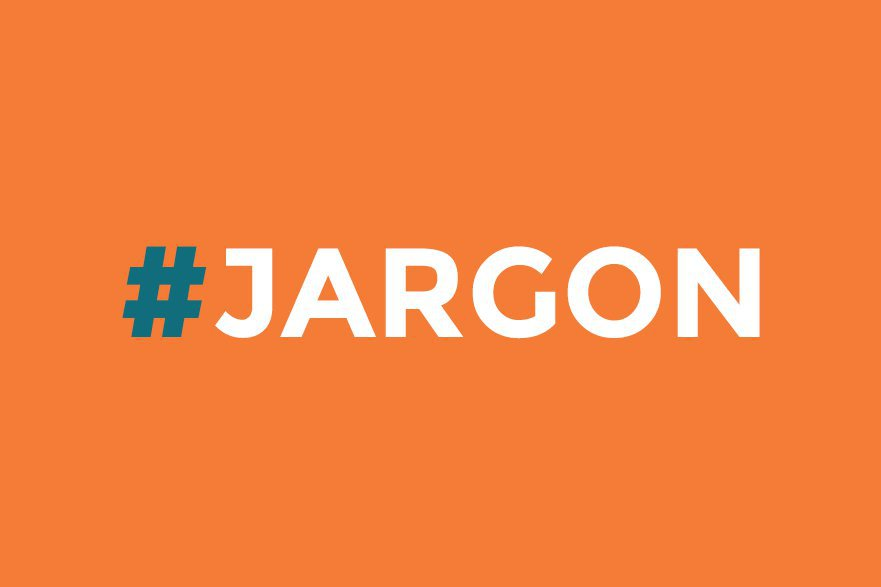 #Jargon isn't always bad for your blog - it's only bad most of the time.