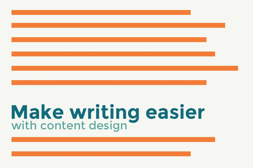 Make Writing Easier with Content Design