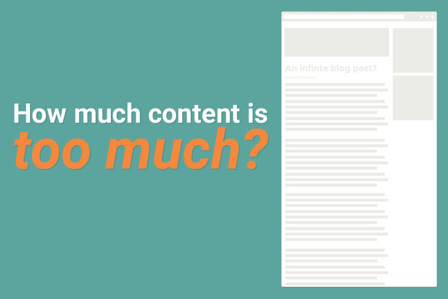 How Much Content is Too Much? | Content Strategy - Hello Websites