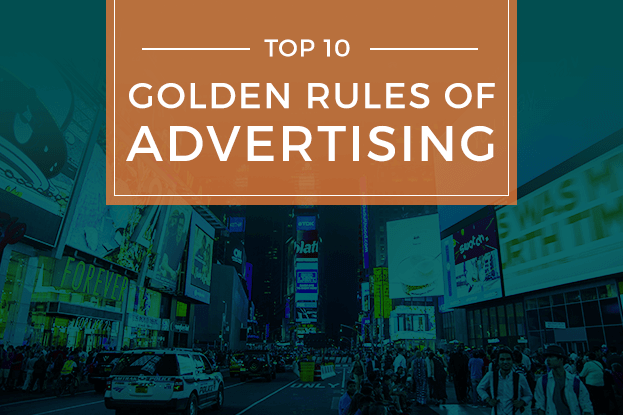 10 Golden Rules of Advertising