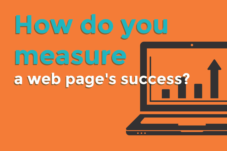 How Do You Measure Web Page Success?